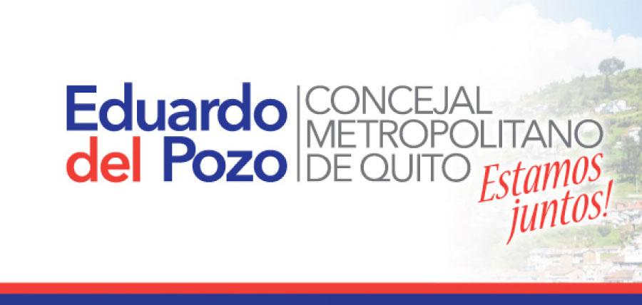 Rendición de cuentas de Eduardo del Pozo, Concejal de Quito